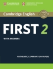Cambridge English First 2 Student's Book with Answers : Authentic Examination Papers - Book