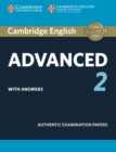 Cambridge English Advanced 2 Student's Book with Answers : Authentic Examination Papers - Book