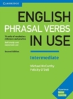 English Phrasal Verbs in Use Intermediate Book with Answers : Vocabulary Reference and Practice - Book
