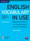 English Vocabulary in Use Pre-intermediate and Intermediate Book with Answers and Enhanced eBook : Vocabulary Reference and Practice - Book
