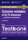 Common Mistakes at IELTS Advanced Paperback with IELTS Academic Testbank : And How to Avoid Them - Book