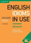 English Idioms in Use Advanced Book with Answers : Vocabulary Reference and Practice - Book