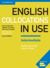 English Collocations in Use Intermediate Book with Answers : How Words Work Together for Fluent and Natural English - Book
