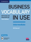 Business Vocabulary in Use: Intermediate Book with Answers and Enhanced ebook : Self-Study and Classroom Use - Book