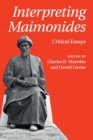 Interpreting Maimonides : Critical Essays - Book