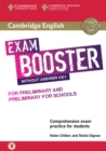 Cambridge English Exam Boosters : Cambridge English Exam Booster for Preliminary and Preliminary for Schools without Answer Key with Audio: Comprehensive Exam Practice for Students - Book