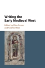 Writing the Early Medieval West - Book