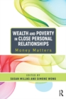 Wealth and Poverty in Close Personal Relationships : Money Matters - eBook