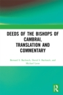 Deeds of the Bishops of Cambrai, Translation and Commentary - eBook