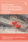 The Routledge Research Companion to Popular Romance Fiction - eBook