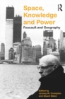 Space, Knowledge and Power : Foucault and Geography - eBook