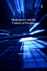 Shakespeare and the Culture of Paradox - eBook