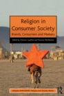 Religion in Consumer Society : Brands, Consumers and Markets - eBook