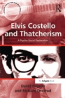 Elvis Costello and Thatcherism : A Psycho-Social Exploration - eBook