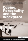 Coping, Personality and the Workplace : Responding to Psychological Crisis and Critical Events - eBook