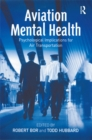 Aviation Mental Health : Psychological Implications for Air Transportation - eBook