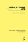 Zen is Eternal Life - eBook