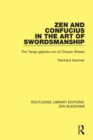 Zen and Confucius in the Art of Swordsmanship : The 'Tengu-geijutsu-ron' of Chozan Shissai - eBook