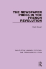 The Newspaper Press in the French Revolution - eBook