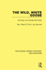 The Wild, White Goose : The Diary of a Female Zen Priest - eBook