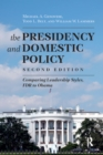 Presidency and Domestic Policy : Comparing Leadership Styles, FDR to Obama - eBook