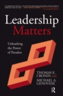 Leadership Matters : Unleashing the Power of Paradox - eBook