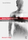 Global Organized Crime : A 21st Century Approach - eBook