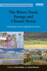 The Water, Food, Energy and Climate Nexus : Challenges and an agenda for action - eBook