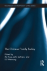 The Chinese Family Today - eBook