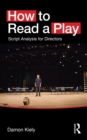 How to Read a Play : Script Analysis for Directors - eBook