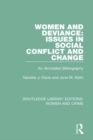Women and Deviance: Issues in Social Conflict and Change : An Annotated Bibliography - eBook
