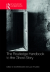 The Routledge Handbook to the Ghost Story - eBook