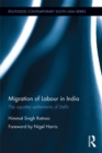 Migration of Labour in India : The squatter settlements of Delhi - eBook