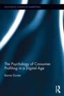 The Psychology of Consumer Profiling in a Digital Age - eBook
