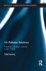 US-Pakistan Relations : Pakistan's Strategic Choices in the 1990s - eBook