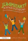 Jumpstart! Science Outdoors : Cross-curricular games and activities for ages 5-12 - eBook