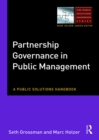 Partnership Governance in Public Management : A Public Solutions Handbook - eBook