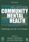 Community Mental Health : Challenges for the 21st Century - eBook