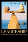 Leadership : Finding balance between ambition and acceptance - eBook