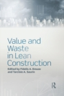 Value and Waste in Lean Construction - eBook