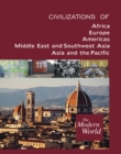 The Modern World : Civilizations of Africa, Civilizations of Europe, Civilizations of the Americas, Civilizations of the Middle East and Southwest Asia, Civilizations of Asia and the Pacific - eBook