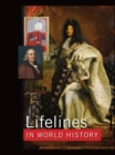 Lifelines in World History : The Ancient World, The Medieval World, The Early Modern World, The Modern World - eBook