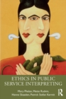 Ethics in Public Service Interpreting - eBook