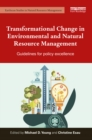Transformational Change in Environmental and Natural Resource Management : Guidelines for policy excellence - eBook