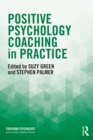 Positive Psychology Coaching in Practice - eBook
