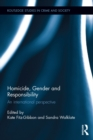 Homicide, Gender and Responsibility : An International Perspective - eBook