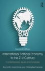 International Political Economy in the 21st Century : Contemporary Issues and Analyses - eBook