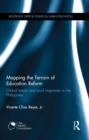Mapping the Terrain of Education Reform : Global trends and local responses in the Philippines - eBook