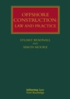 Offshore Construction : Law and Practice - eBook