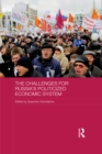 The Challenges for Russia's Politicized Economic System - eBook